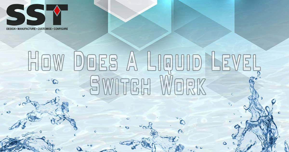 How Does A Liquid Level Switch Work