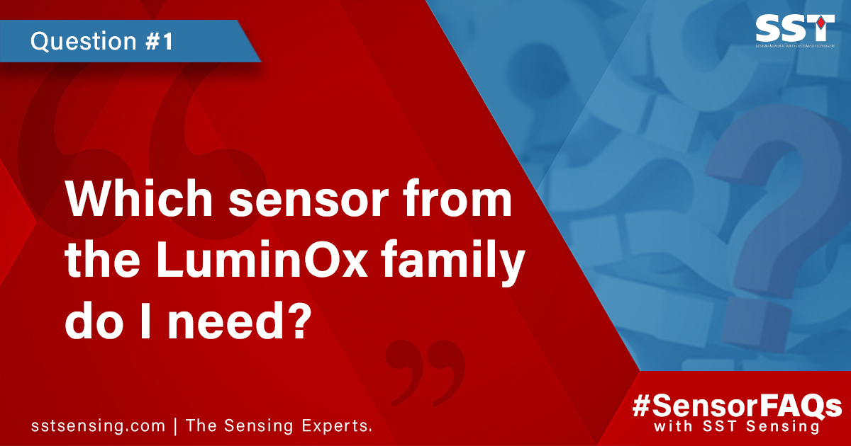 Sensor FAQs - Which sensor from the LuminOx family do I need