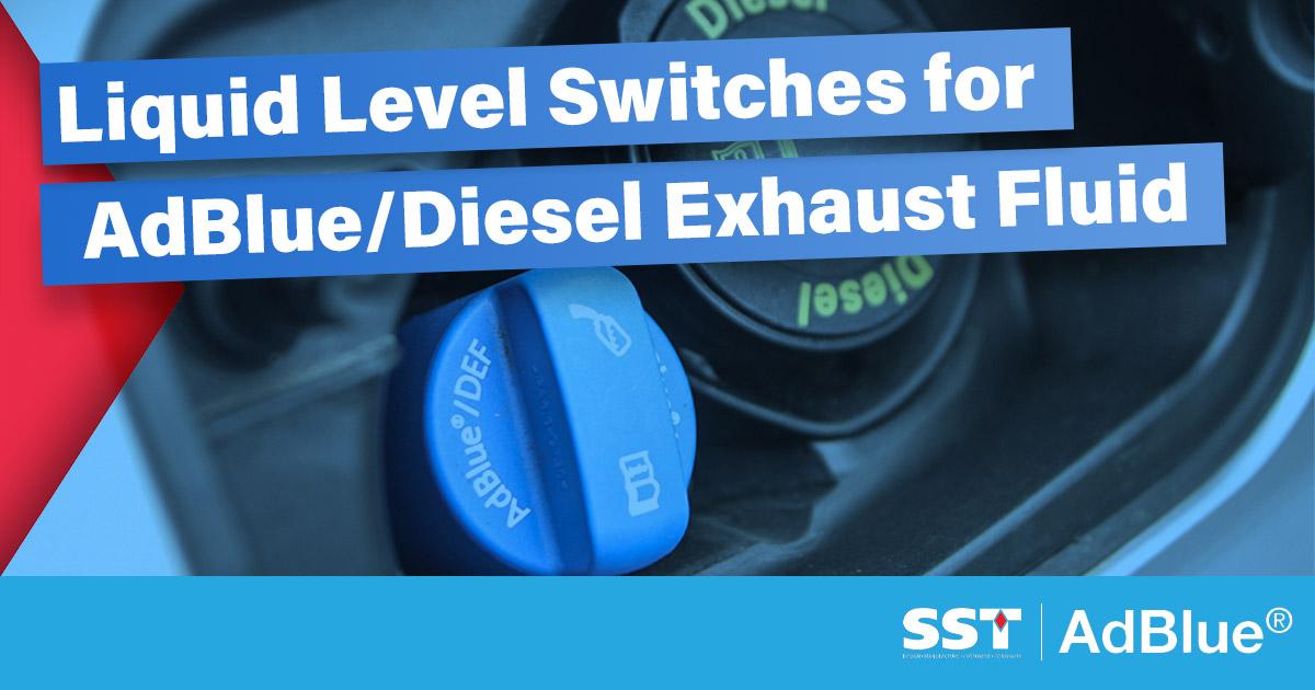 Level Sensor for AdBlue Tank – Liquid Level Switches for AdBlue/Diesel Exhaust Fluid