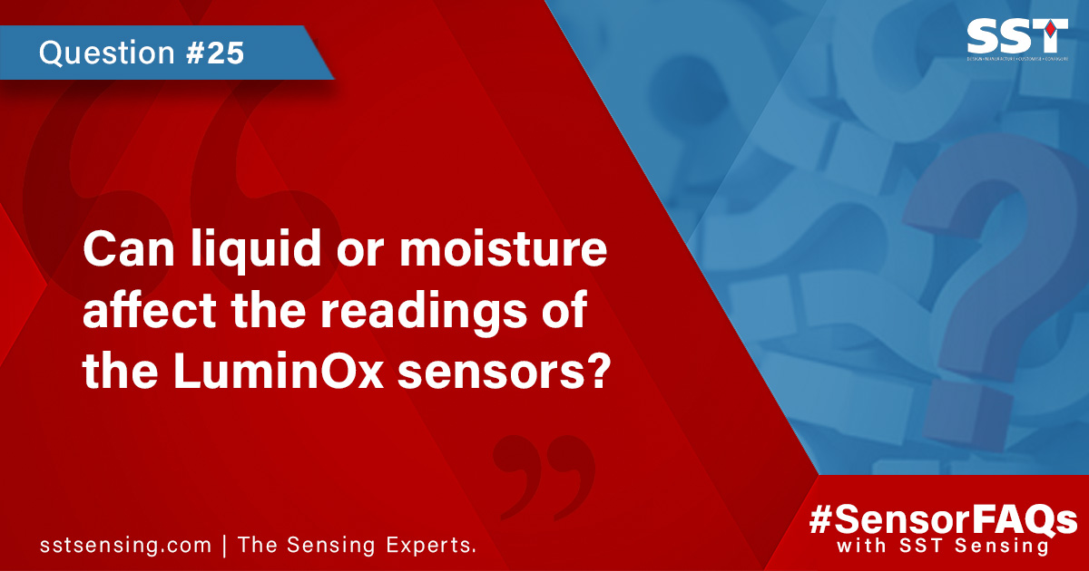 Can liquid or moisture affect the readings of the LuminOx sensors